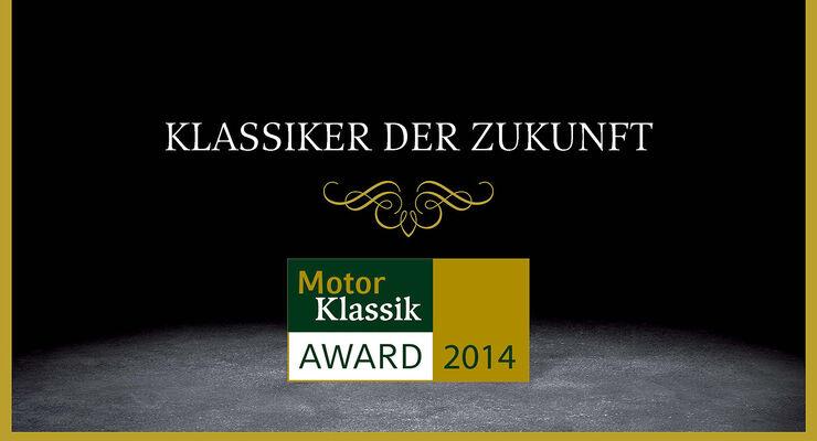 03/2014 -Motor Klassik Award, Klassiker der Zukunft