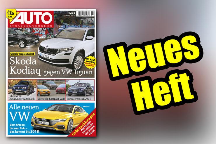 Neues Heft, AUTOStraßenverkehr, Ausgabe 03/2017, Vorschau